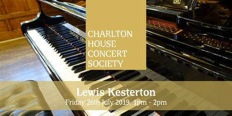 Lewis Kesterton - Charlton House Concert Society tickets