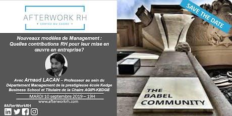 AfterWorkRH Aix-Marseille -10 Septembre 2019 - Nouveaux modèles de management :  quelles contributions RH pour leur mise en oeuvre en entreprise ? billets