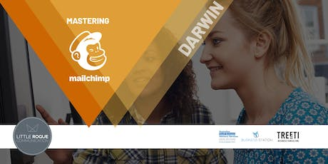 [Darwin] Mastering Mailchimp - How to Create Killer Email Campaigns tickets
