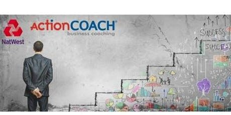 Accelerate Your Business Growth with ActionCoach and NatWest  tickets
