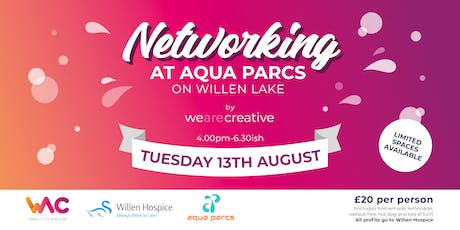 WAC2 Networking at Aqua Parcs Willen Lake tickets