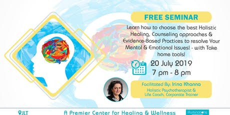 Free! Learn How To Choose The Best Holistic Healing, Counseling Approaches tickets