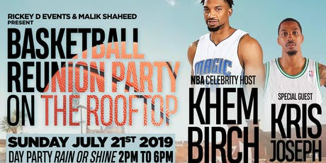 Basketball Reunion Day Party on the Rooftop tickets