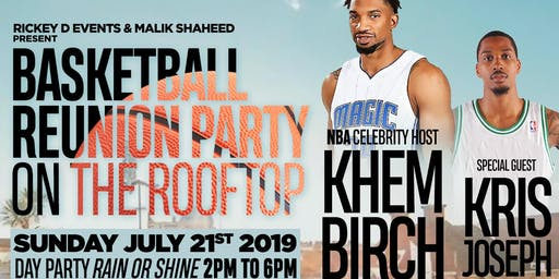 Basketball Reunion Day Party on the Rooftop