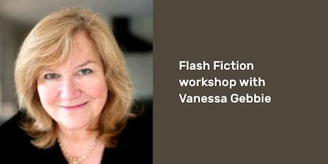 Flash Fiction workshop with Vanessa Gebbie tickets