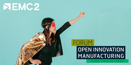 Forum Open Innovation Manufacturing 2020 billets
