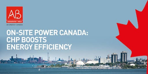 ON-SITE POWER CANADA: CHP boosts energy efficiency