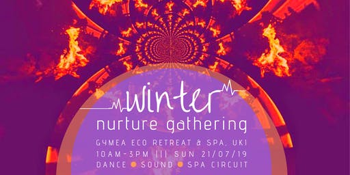 Winter Nurture Gathering - Dance, Sound & Spa Circuit