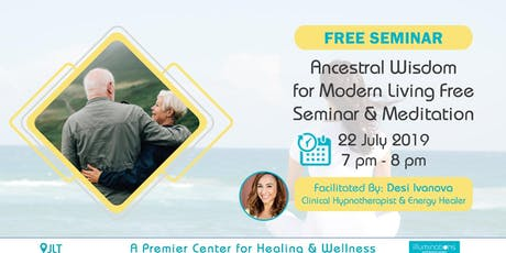 Free Seminar & Meditation: Ancestral Wisdom For Modern Living tickets