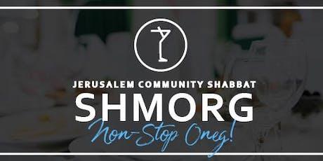 Jerusalem Community Shabbat Shmorg- Non Stop Oneg! tickets