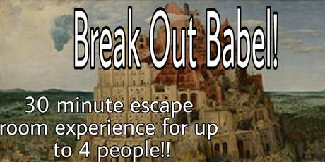 Break out Babel! tickets