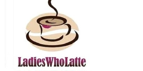 Ladies Who Latte - JULY  2019 - Liverpool Street tickets