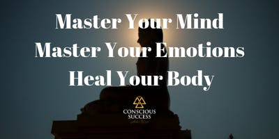 Mastering Your Mind