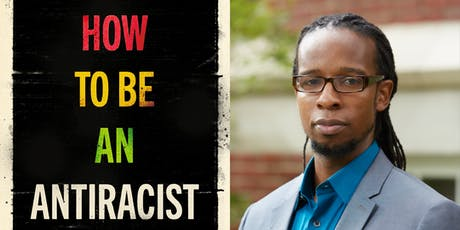 How To Be An Antiracist: Ibram X. Kendi in conversation tickets