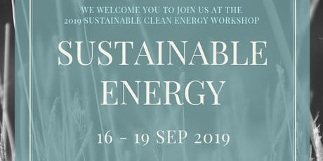 2019 SUSTAINABLE CLEAN ENERGY WORKSHOP tickets