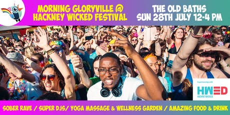 Morning Gloryvile at Hackney Wicked Festival tickets