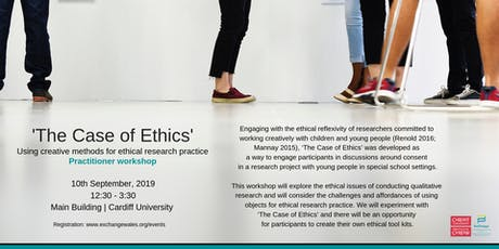 Practitioner Workshop: Using Creative Methods for Ethical Research Practice: 'The Case of Ethics' tickets