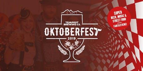 Tempest Oktoberfest 2019 tickets