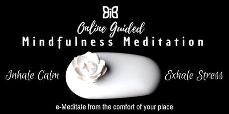 Mindfulness for Wellness e_Meditation (Online) tickets