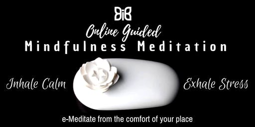 Mindfulness for Wellness e_Meditation (Online)