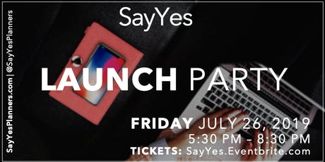 SayYes Launch Party: SayYes Planners have arrived! tickets