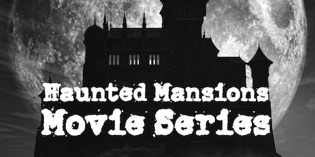 Haunted Mansions Movie Series tickets