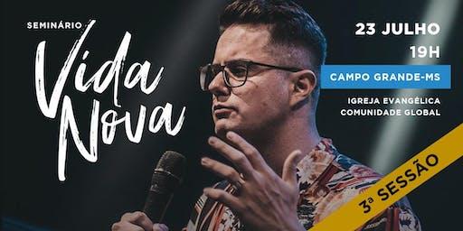 Seminário Vida Nova | Campo Grande | Terceira Sessão