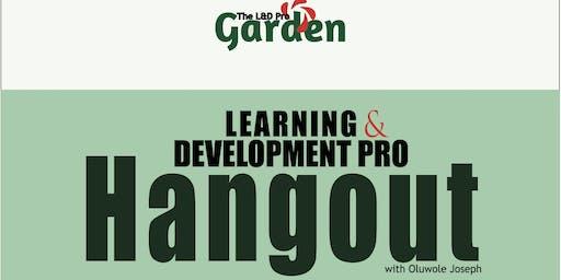 The L&D Pro Garden