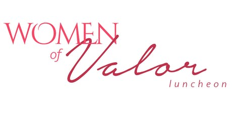 4th Annual Women of Valor Luncheon & Tea tickets