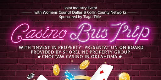 WCR Dallas and Collin County Casino Bus Trip
