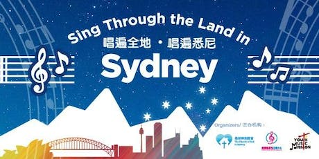 Sing Through the Land in Sydney - God's Sweet Home tickets