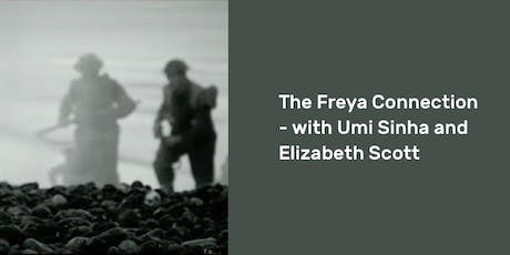The Freya Connection – with Umi Sinha and Elizabeth Scott tickets