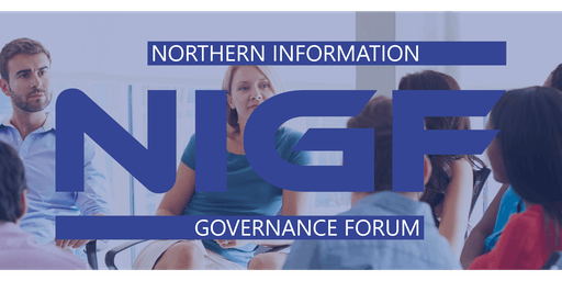 The Northern Information Governance Forum (NIGF) launch event