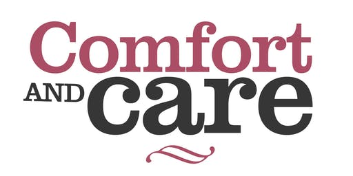 Comfort & Care in Later Stages, Tuesday afternoons August, 1:30pm - 3:30pm