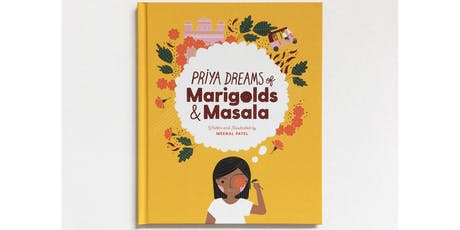 BOOK READING WITH MEENAL PATEL - PRIYA DREAMS OF MARIGOLDS & MASALA tickets