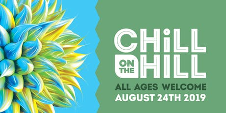 Chill On The Hill tickets