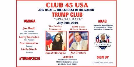 Trump Club 45 USA July 2019 Meeting tickets