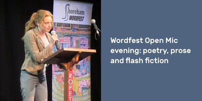 Wordfest Open Mic evening: poetry, prose and flash fiction