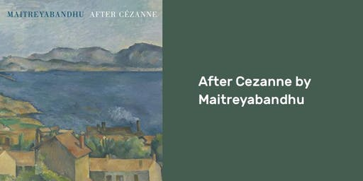 After Cezanne by Maitreyabandhu