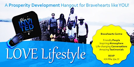 LOVE Lifestyle - A Prosperity Development Hangout for Bravehearts like YOU! tickets