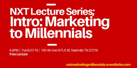 Business Marketing Class: Intro, Marketing to Millennials tickets