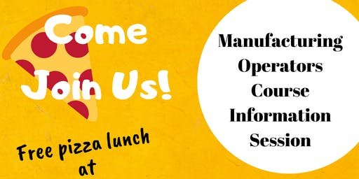 Manufacturing Operators Course Information Session