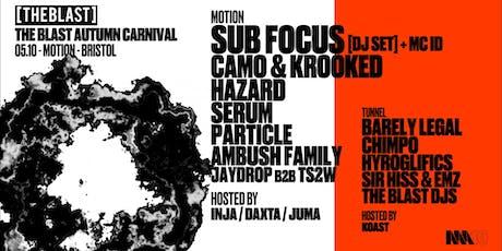 The Blast Autumn Carnival - Sub Focus, Camo & Krooked + lots more!