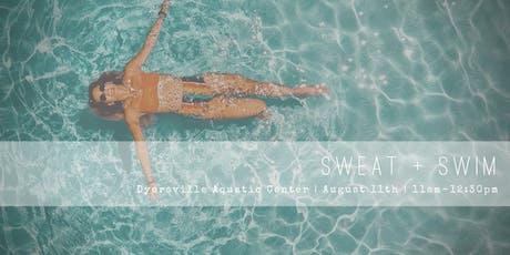 Sweat + Swim tickets