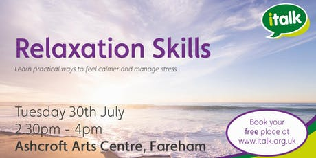 Relaxation Skills - Fareham tickets