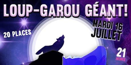 Loup-Garou géant au Joker ! billets