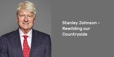 Stanley Johnson – Rewilding our Countryside tickets