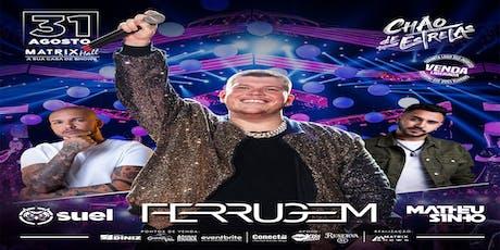 FERRUGEM - Chão de Estrelas ingressos
