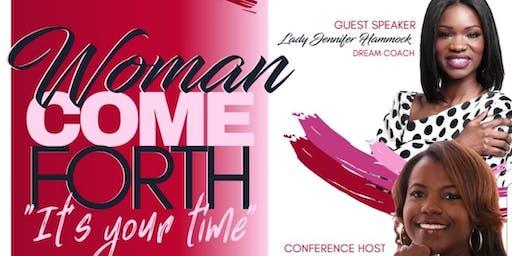 Woman Come Forth
