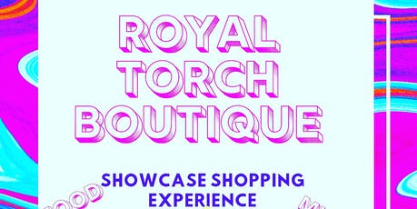 ROYAL TORCH BOUTIQUE Shopping Experience  tickets